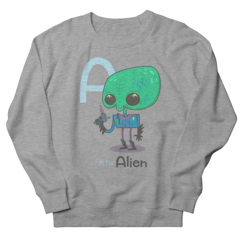 A is for Alien Men's Sweatshirt by Hazy Dell Press