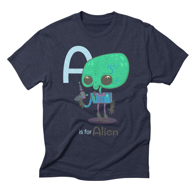 A is for Alien Men's Triblend T-Shirt by Hazy Dell Press