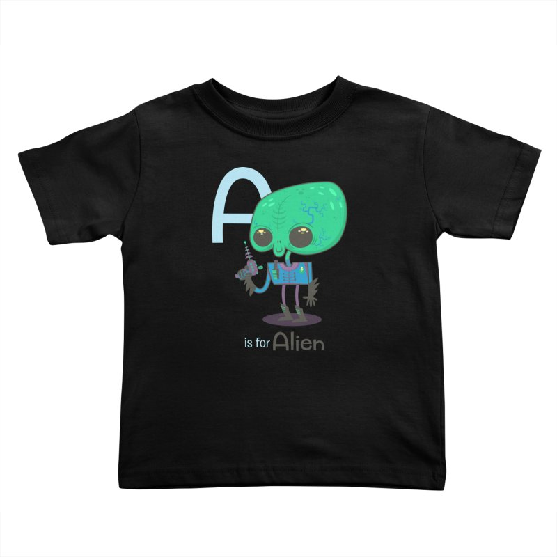 A is for Alien Kids Toddler T-Shirt by Hazy Dell Press