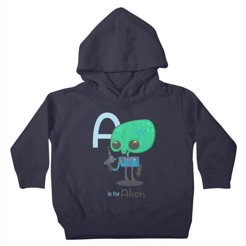 A is for Alien Kids Toddler Pullover Hoody by Hazy Dell Press