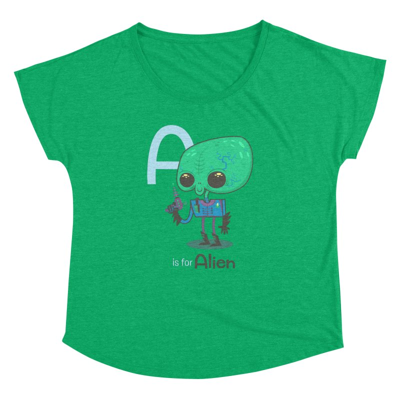 A is for Alien Women's Dolman by Hazy Dell Press
