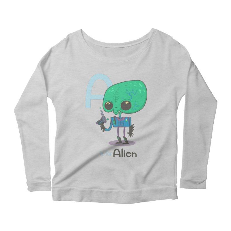 A is for Alien Women's Scoop Neck Longsleeve T-Shirt by Hazy Dell Press