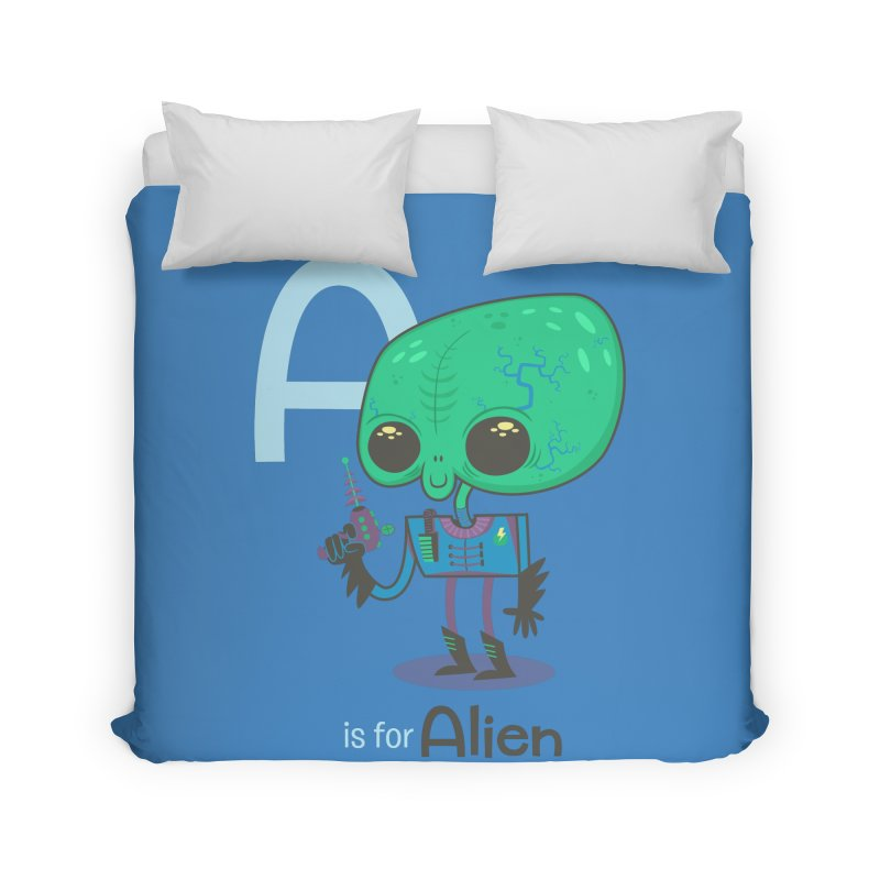 A is for Alien Home Duvet by Hazy Dell Press