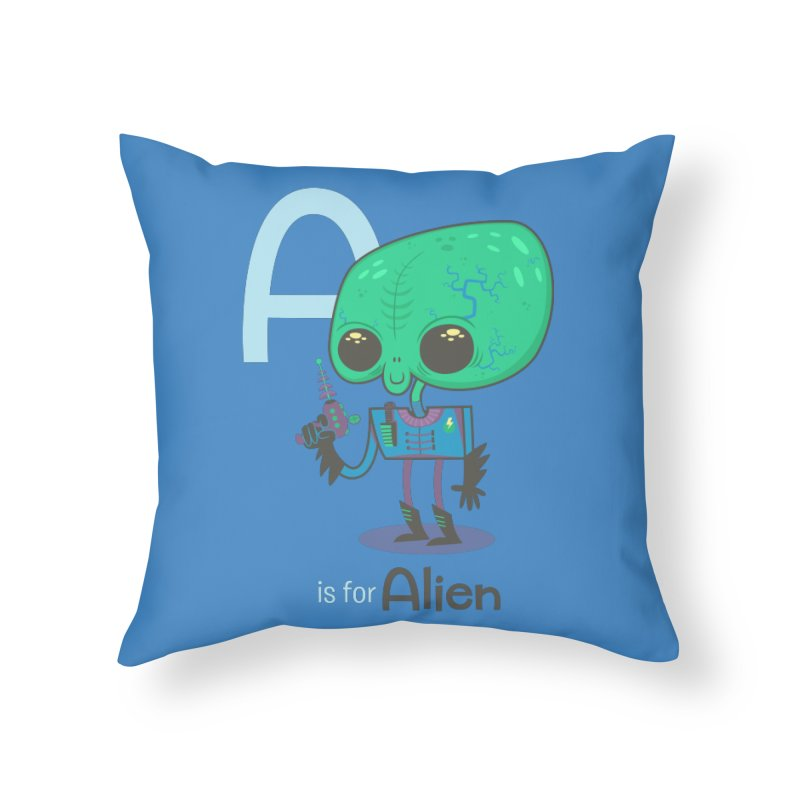 A is for Alien Home Throw Pillow by Hazy Dell Press