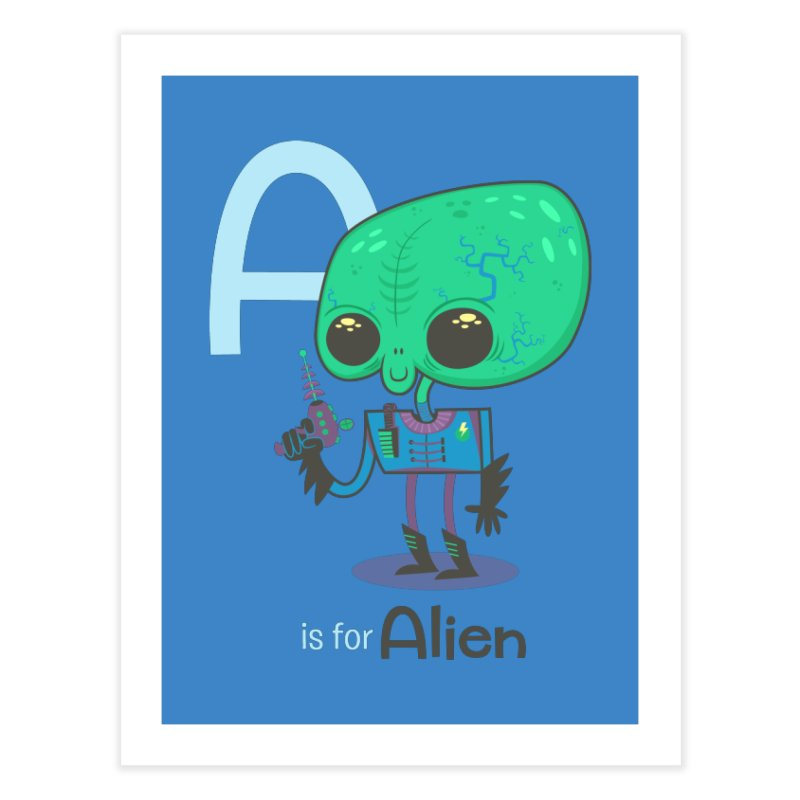 A is for Alien Home Fine Art Print by Hazy Dell Press
