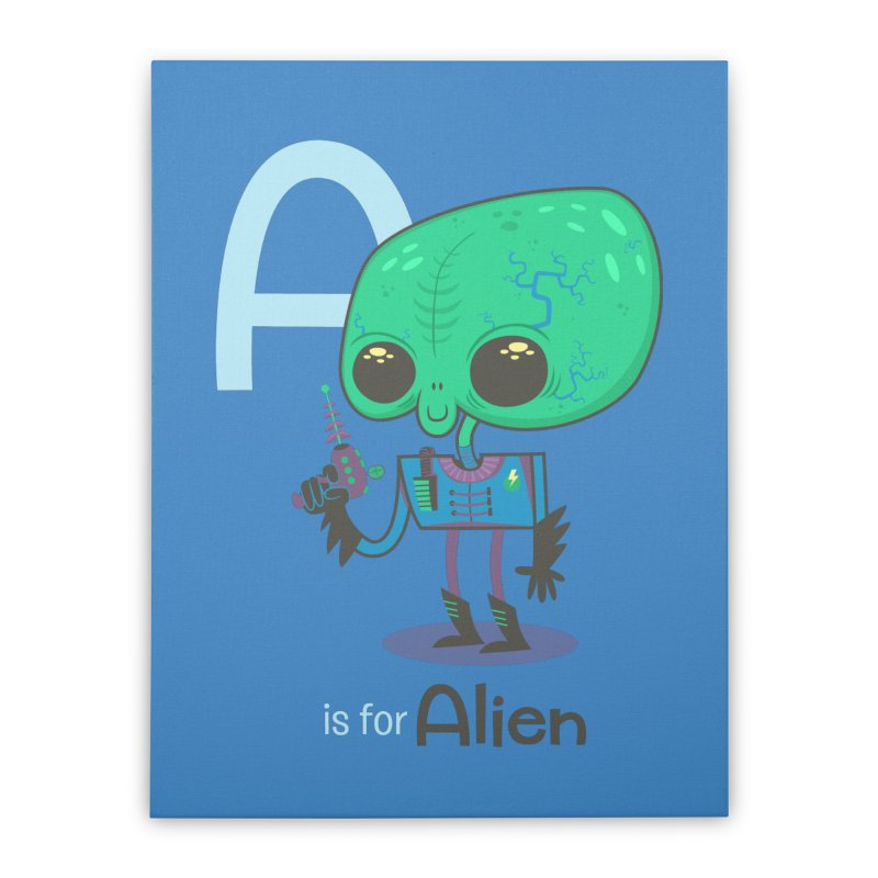 A is for Alien Home Stretched Canvas by Hazy Dell Press