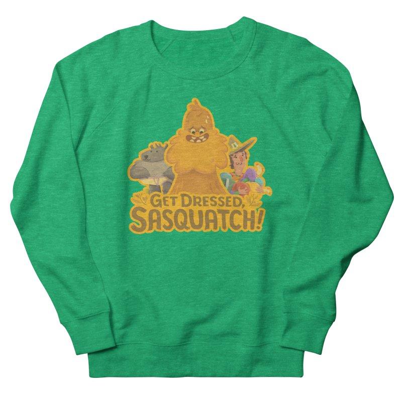 Get Dressed, Sasquatch! Women's Sweatshirt by Hazy Dell Press
