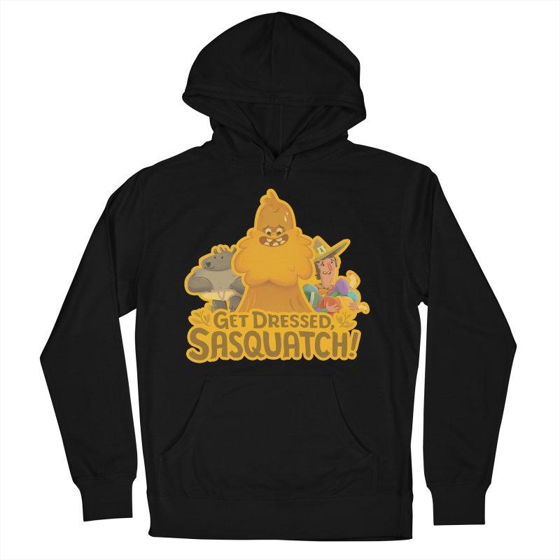 Get Dressed, Sasquatch! Men's Pullover Hoody by Hazy Dell Press
