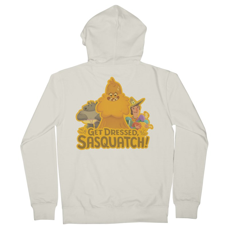 Get Dressed, Sasquatch! Women's Zip-Up Hoody by Hazy Dell Press