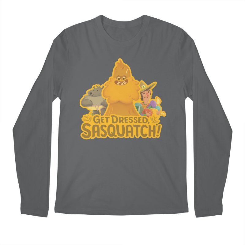 Get Dressed, Sasquatch! Men's Longsleeve T-Shirt by Hazy Dell Press