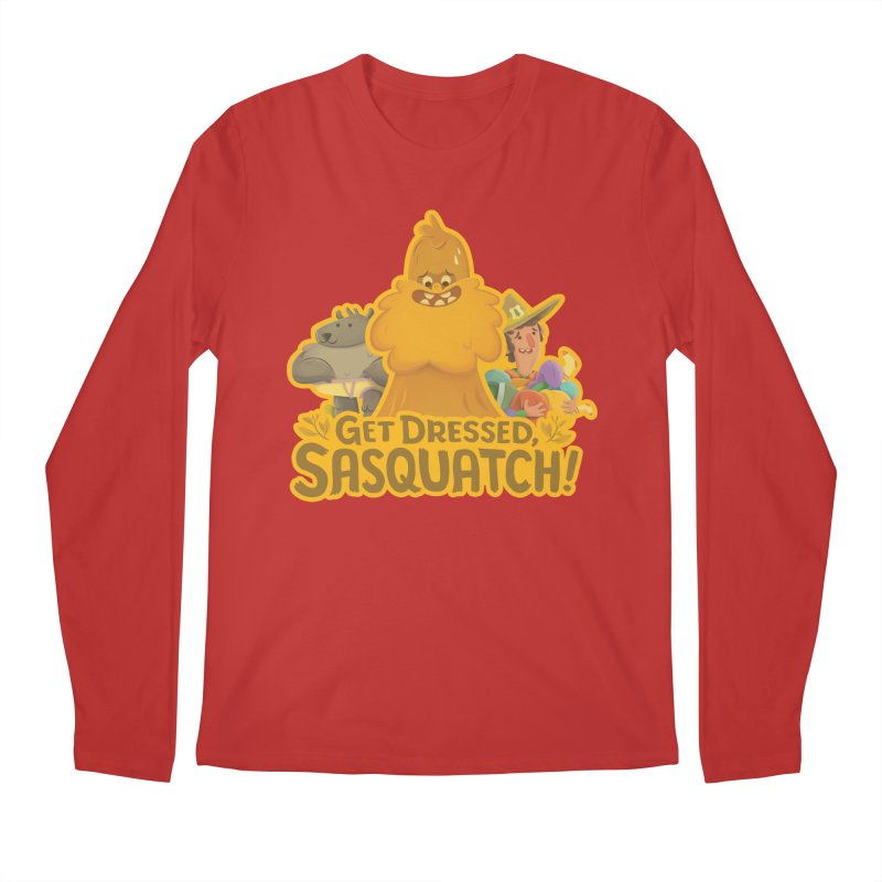 Get Dressed, Sasquatch! Men's Regular Longsleeve T-Shirt by Hazy Dell Press