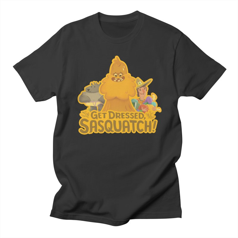 Get Dressed, Sasquatch! Men's Regular T-Shirt by Hazy Dell Press