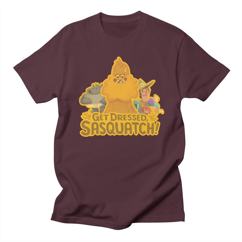 Get Dressed, Sasquatch! Men's T-shirt by Hazy Dell Press