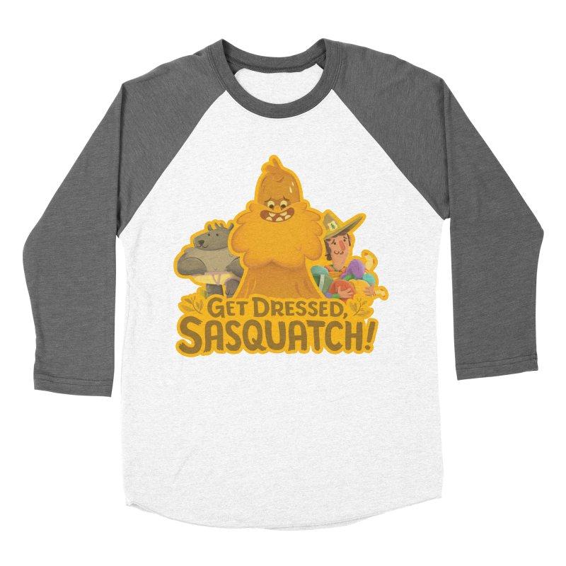 Get Dressed, Sasquatch! Women's Baseball Triblend T-Shirt by Hazy Dell Press