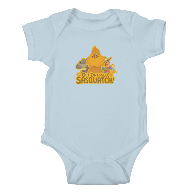 Get Dressed, Sasquatch! Kids Baby Bodysuit by Hazy Dell Press