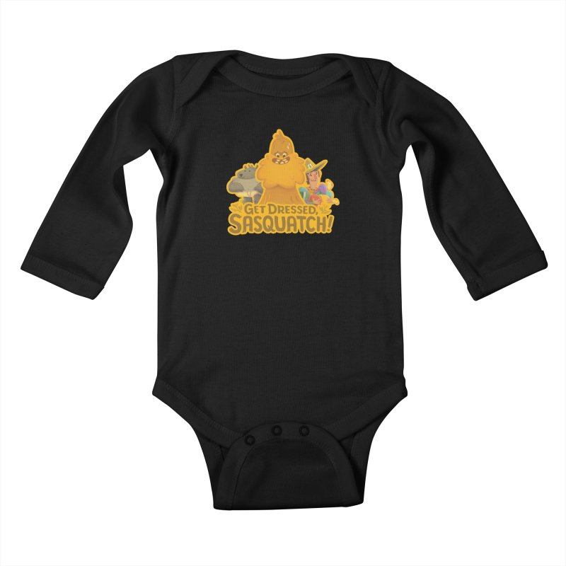 Get Dressed, Sasquatch! Kids Baby Longsleeve Bodysuit by Hazy Dell Press