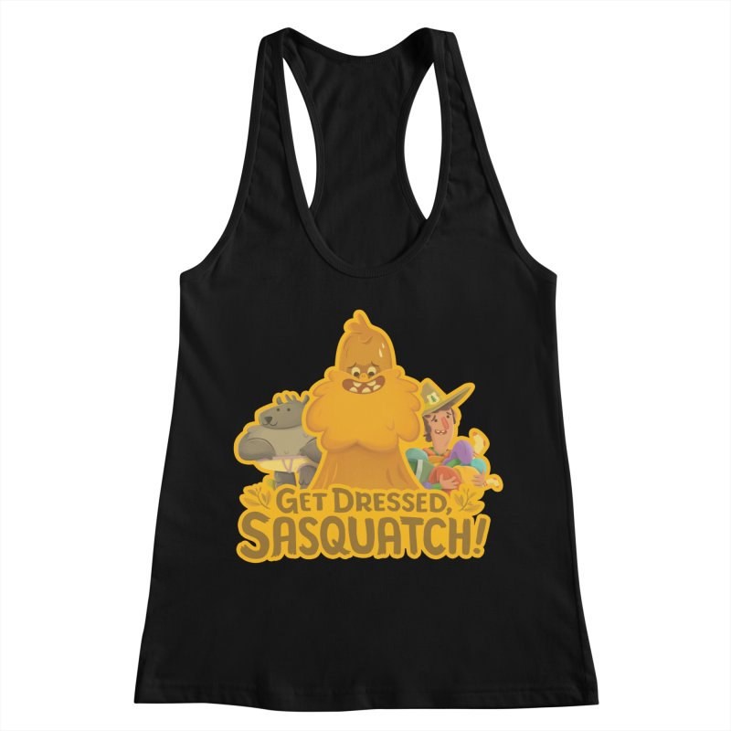 Get Dressed, Sasquatch! Women's Racerback Tank by Hazy Dell Press