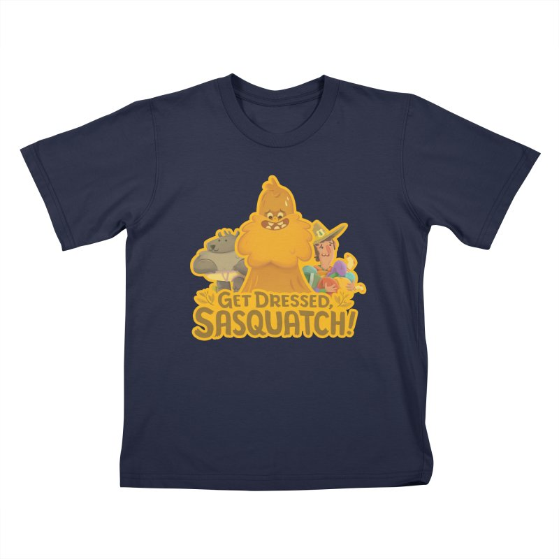 Get Dressed, Sasquatch! Kids T-Shirt by Hazy Dell Press