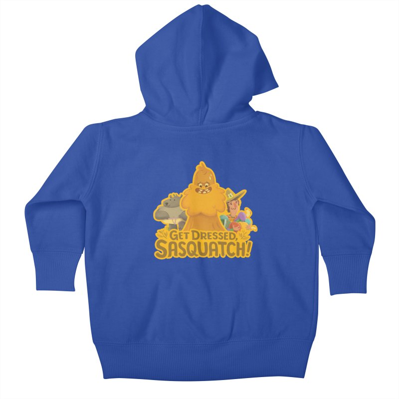 Get Dressed, Sasquatch! Kids Baby Zip-Up Hoody by Hazy Dell Press