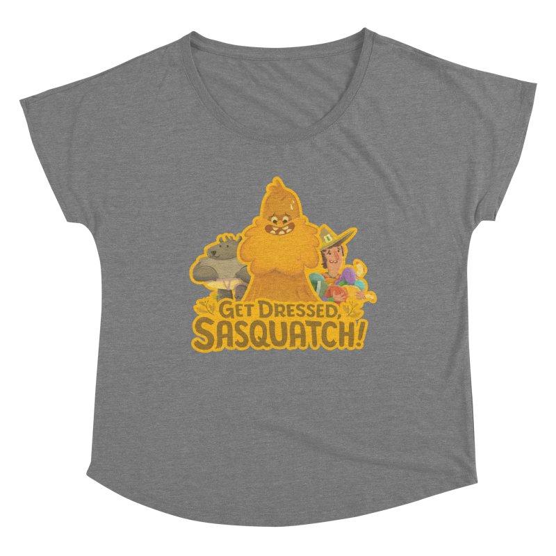 Get Dressed, Sasquatch! Women's Scoop Neck by Hazy Dell Press