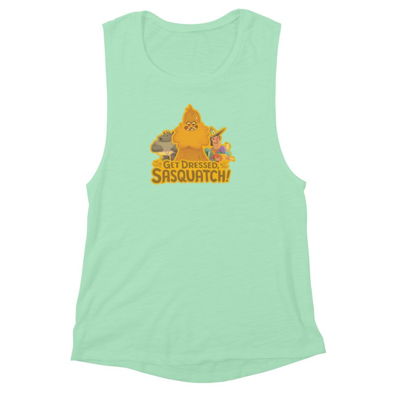 Get Dressed, Sasquatch! Women's Muscle Tank by Hazy Dell Press