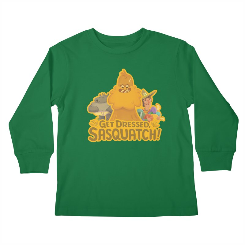 Get Dressed, Sasquatch! Kids Longsleeve T-Shirt by Hazy Dell Press