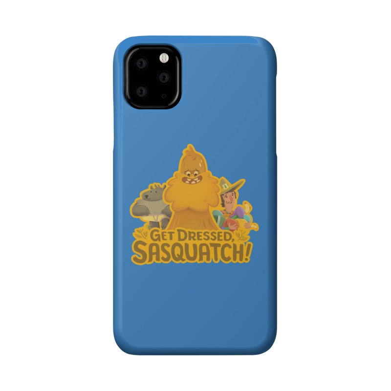 Get Dressed, Sasquatch! Accessories Phone Case by Hazy Dell Press