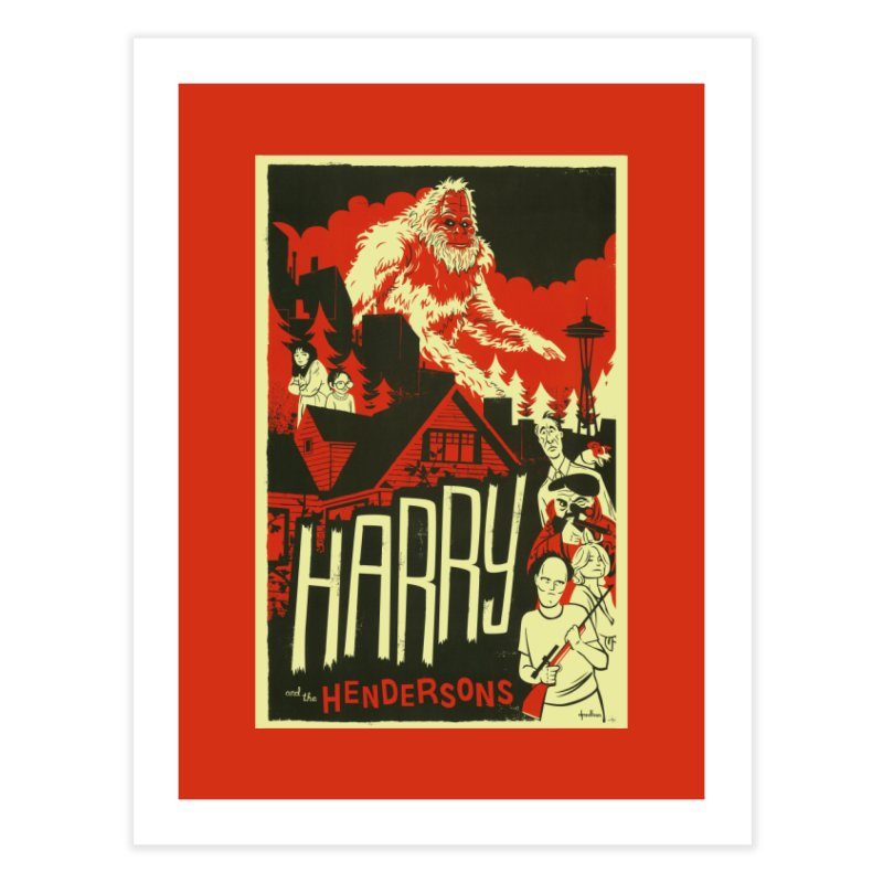 Harry and the Hendersons Home Fine Art Print by Hazy Dell Press