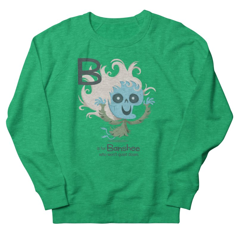 B is for Banshee Women's Sweatshirt by Hazy Dell Press