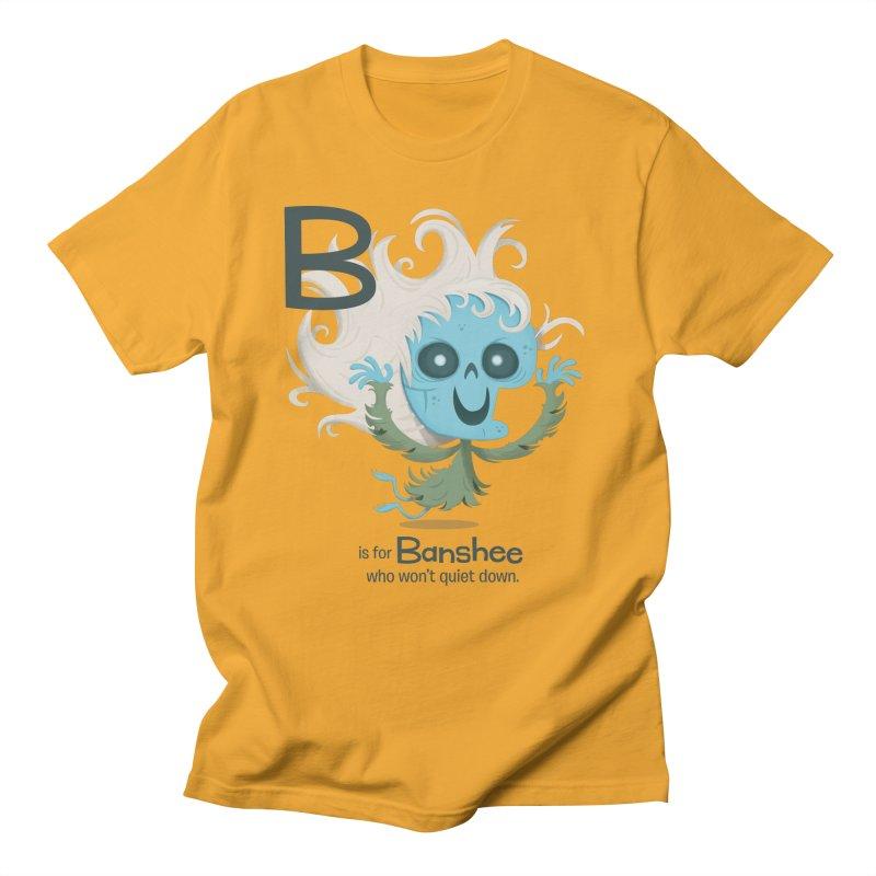 B is for Banshee Women's Regular Unisex T-Shirt by Hazy Dell Press