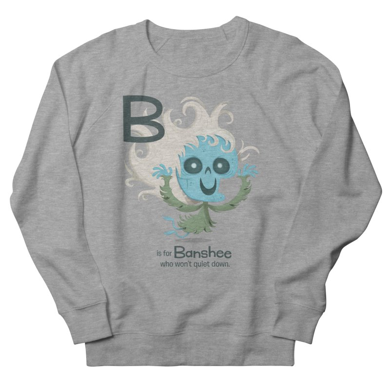 B is for Banshee Men's French Terry Sweatshirt by Hazy Dell Press