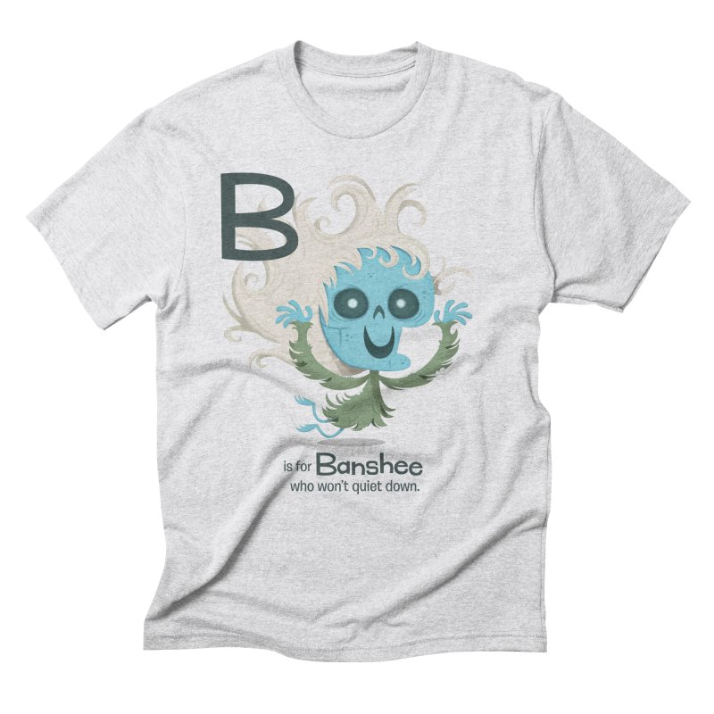 B is for Banshee Men's Triblend T-Shirt by Hazy Dell Press