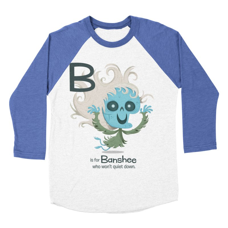 B is for Banshee Women's Baseball Triblend Longsleeve T-Shirt by Hazy Dell Press