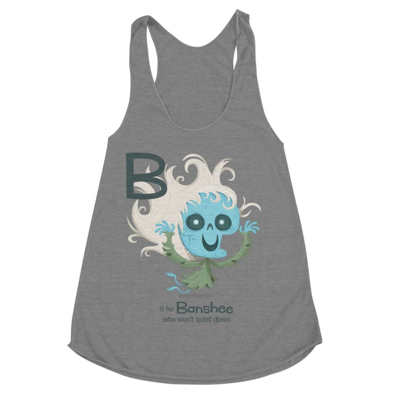 B is for Banshee Women's Racerback Triblend Tank by Hazy Dell Press