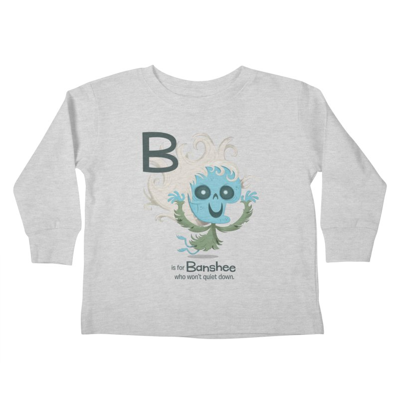B is for Banshee Kids Toddler Longsleeve T-Shirt by Hazy Dell Press