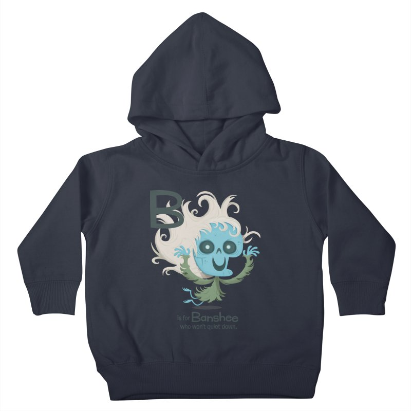 B is for Banshee Kids Toddler Pullover Hoody by Hazy Dell Press
