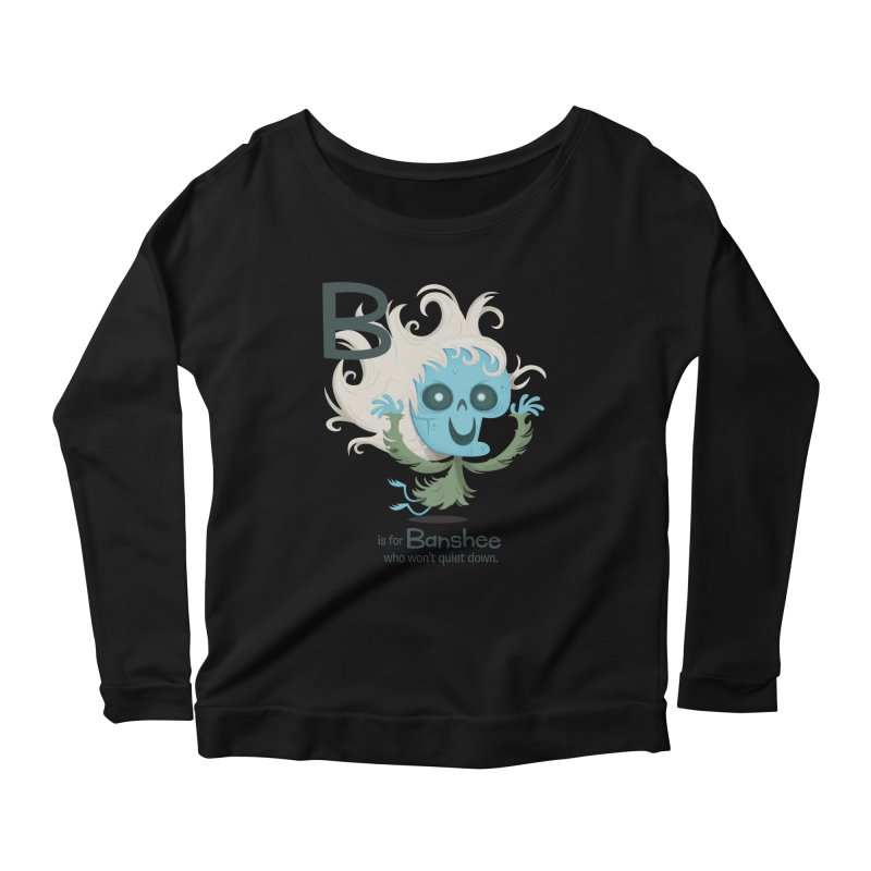 B is for Banshee Women's Scoop Neck Longsleeve T-Shirt by Hazy Dell Press