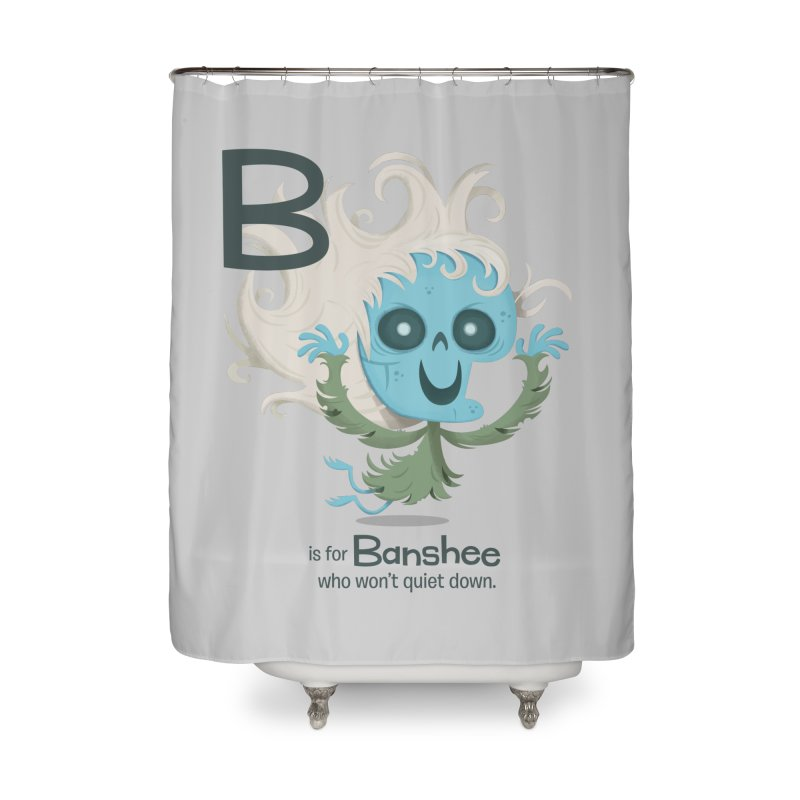 B is for Banshee Home Shower Curtain by Hazy Dell Press