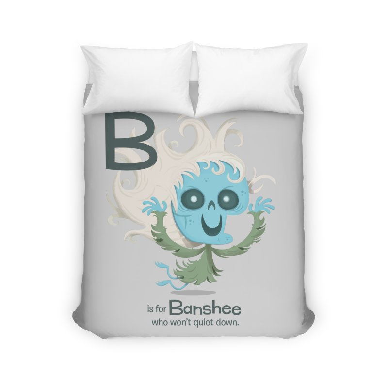 B is for Banshee Home Duvet by Hazy Dell Press