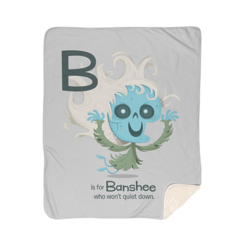 B is for Banshee Home Sherpa Blanket Blanket by Hazy Dell Press