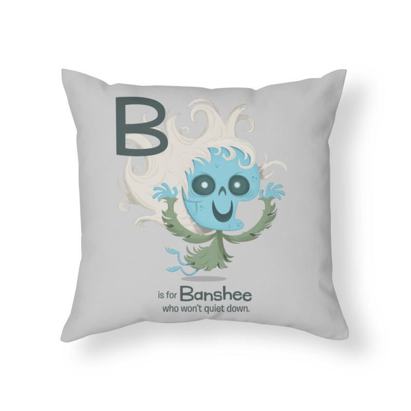 B is for Banshee Home Throw Pillow by Hazy Dell Press
