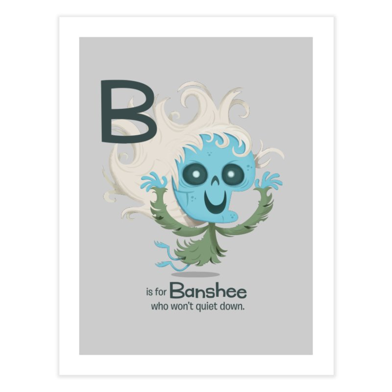 B is for Banshee Home Fine Art Print by Hazy Dell Press