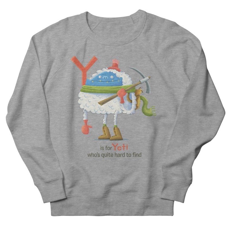 Y is for Yeti Women's Sweatshirt by Hazy Dell Press