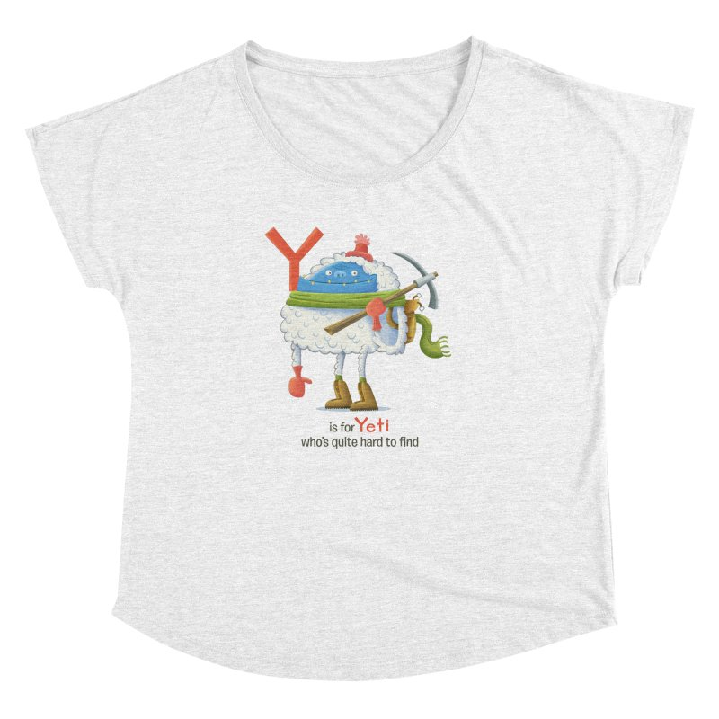 Y is for Yeti Women's Dolman by Hazy Dell Press