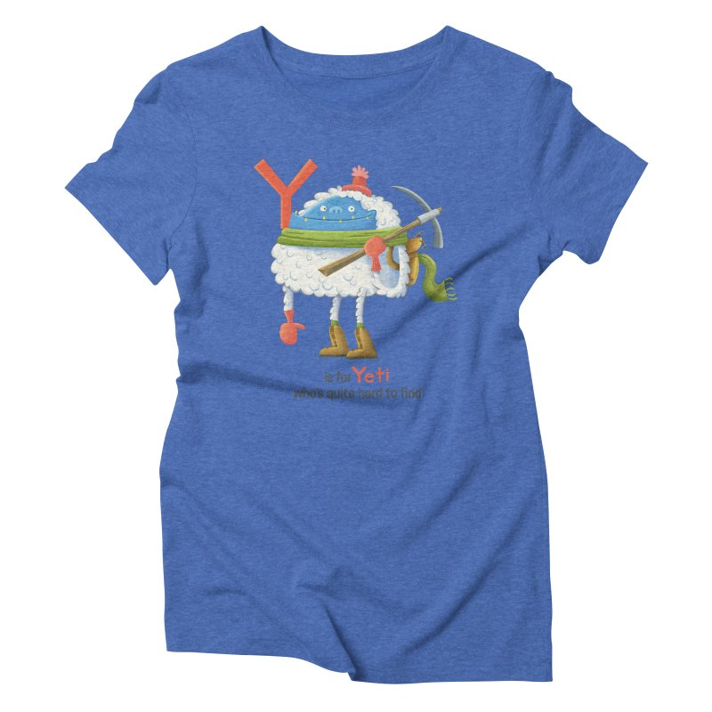 Y is for Yeti Women's Triblend T-shirt by Hazy Dell Press