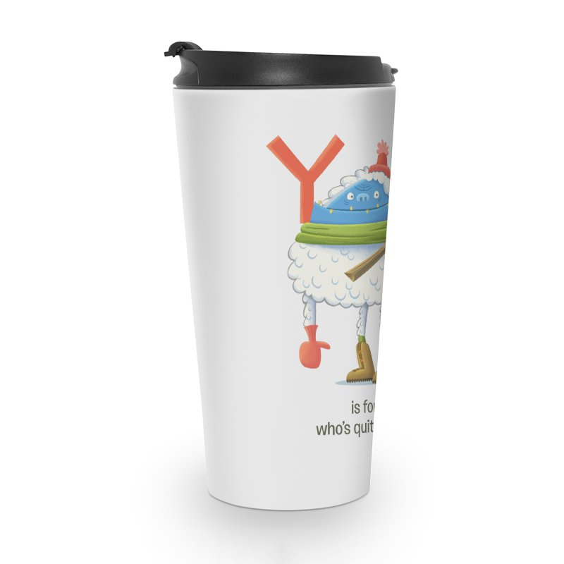 Y is for Yeti Accessories Travel Mug by Hazy Dell Press