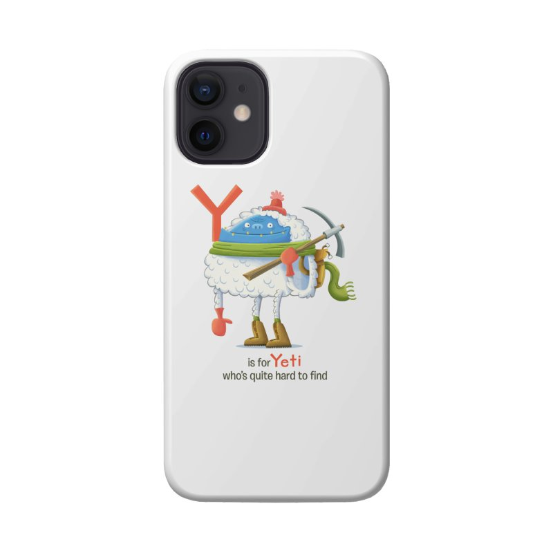 Y is for Yeti Accessories Phone Case by Hazy Dell Press