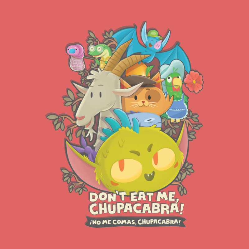 Don't Eat Me, Chupacabra! Men's T-Shirt by Hazy Dell Press
