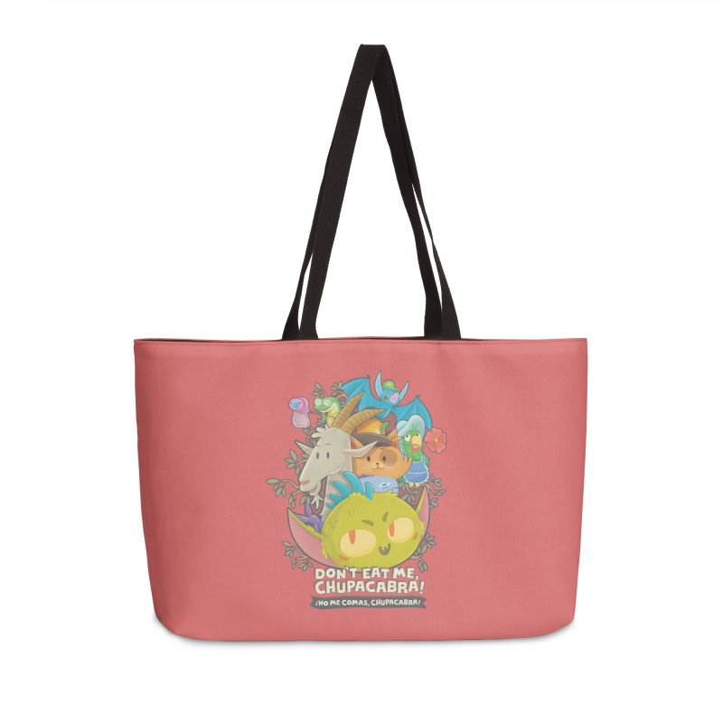 Don't Eat Me, Chupacabra! Accessories Weekender Bag Bag by Hazy Dell Press