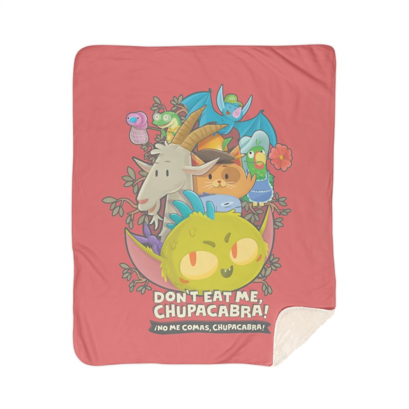 Don't Eat Me, Chupacabra! Home Sherpa Blanket Blanket by Hazy Dell Press